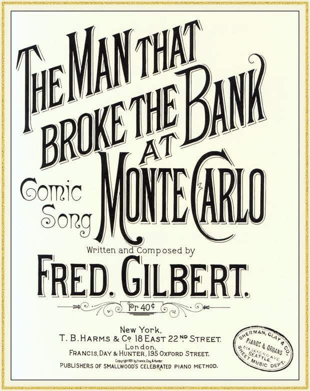 sheet_music_for_fred_gilberts_music_hall_song_the_man_who_broke_the_bank_at_monte_carlo