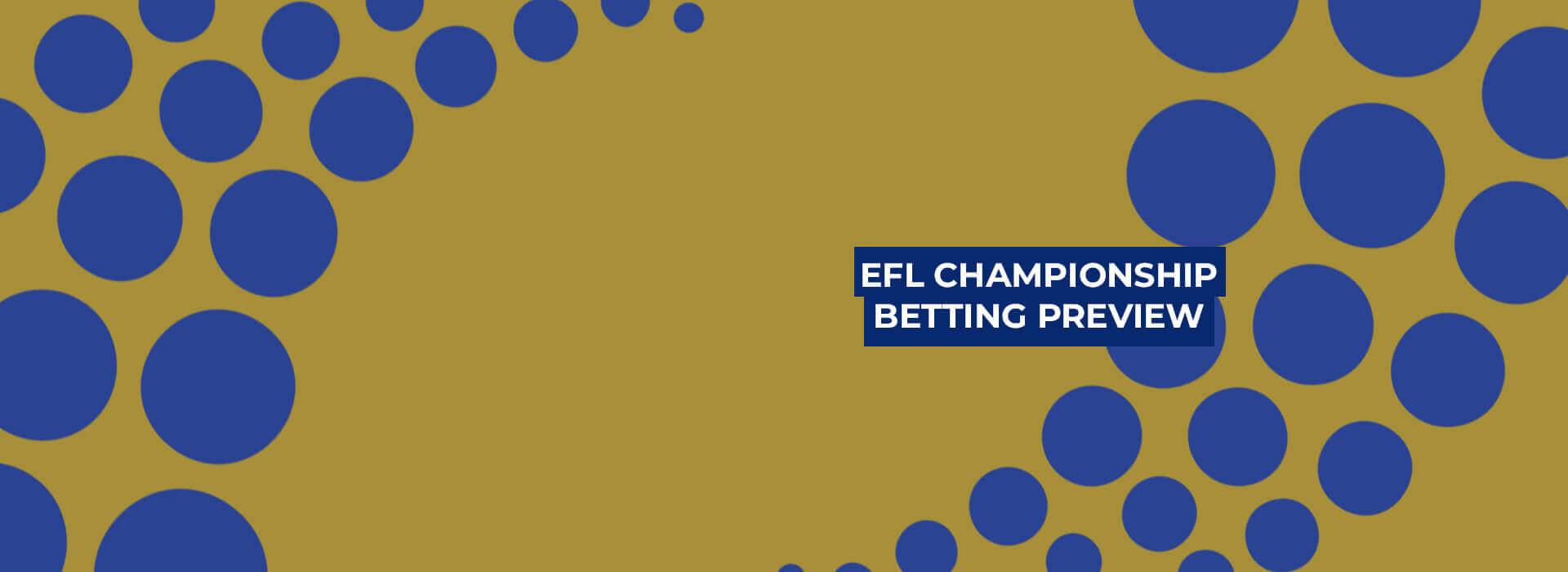 EFL Championship Season Betting Preview