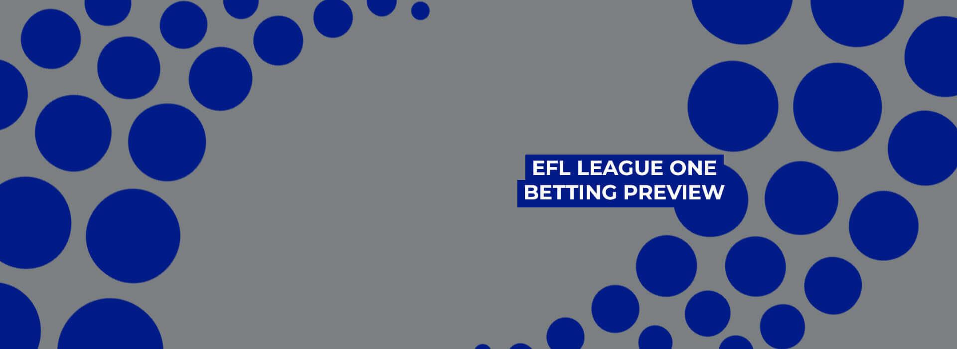 EFL League One Season Betting Preview